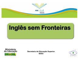 Inglês sem Fronteiras Secretaria de Educação Superior