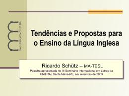 Tendências e Propostas para o Ensino da Língua Inglesa