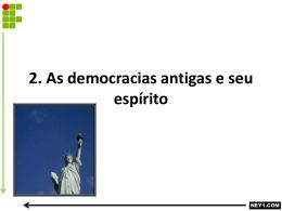 AS DEMOCRACIAS ANTIGAS E O SEU ESPÍRITO