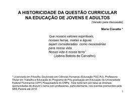A historicidade da questão curricular