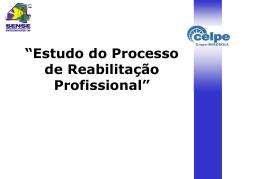 estudo do processo de reabilitação profissional na companhia