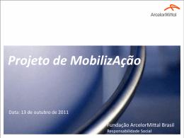 Fundação Arcelor/Mittal Brasil