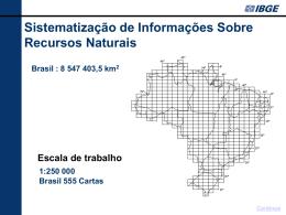 Sistematização de Informações Sobre Recursos Naturais 1:250 000