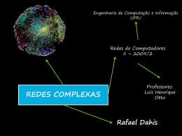 Redes Complexas -Rafael Dahis ppt03