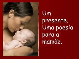 Uma poesia para mamãe
