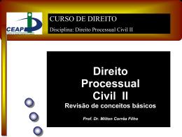 Direito Processual Civil II Revisão de conceitos básicos Prof.