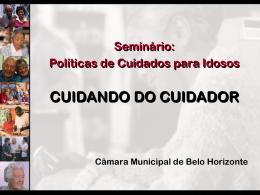 CUIDANDO DO CUIDADOR - Câmara Municipal de Belo Horizonte