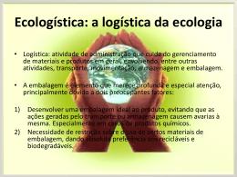 Ecologística: a logística da ecologia - Jusante102