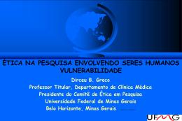 Ética das Pesquisas Clinicas - Departamento de Química da UFMG