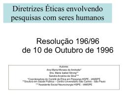 Diretrizes Éticas envolvendo pesquisas com seres humanos