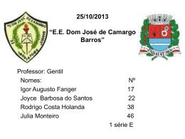 """25/10/2013 """"EE Dom José de Camargo Barros"""""""