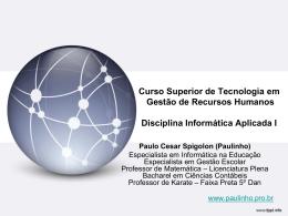 Recursos Humanos 1 - Prof. Paulo Cesar Spigolon
