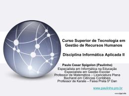 Recursos Humanos 2 - Prof. Paulo Cesar Spigolon