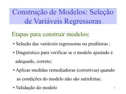 Seleção das variáveis regressoras
