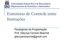 Estruturas de Controle entre Instruções