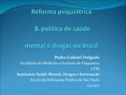 Reforma psiquiátrica & política de saúde mental E