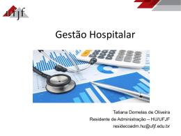 Gestão Hospitalar por Tatiana Dornelas