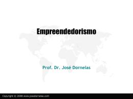 emp1 - Empreendedorismo – Prof. José Dornelas