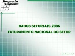 Clique aqui para visualizar os DADOS SETORIAIS 2006