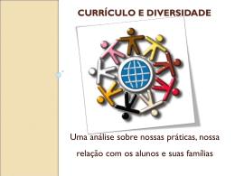 A Incorporação da Diversidade no currículo de ser entendido não