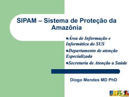 SIPAM – Sistema de Proteção da Amazônia