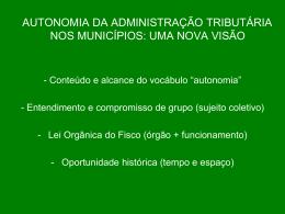 a autonomia da administração tributária nos municípios