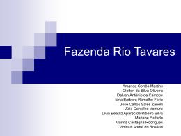 Equipe da Fazenda Rio Tavares - Coordenação do Curso de Nutrição