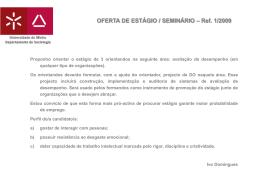 OFERTA DE ESTÁGIO / SEMINÁRIO – Ref. 1/2009