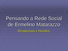 Pensando a Rede Social de Ermelino Matarazzo