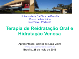 Universidade Católica de Brasília Curso de Medicina Internato
