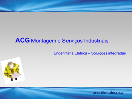 Slide 1 - ACG Montagem e Serviços Industriais Ltda.