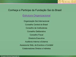 Palestra 3 - Organização Sri Sathya Sai no Brasil