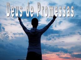 Deus de promessas.