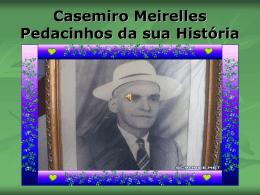 Casemiro Meirelles.