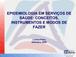 Dra. Lorene Pinto (Sesab/Salvador)
