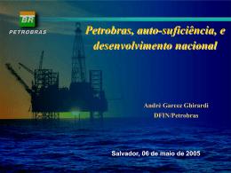 Petrobrás, Auto -suficiência e o Desenvolvimento Regional