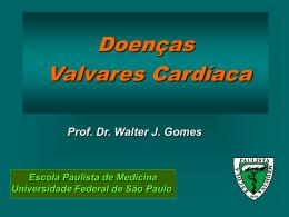 Conceito e Fisiopatologia das Valvopatias e Novos Substitutos