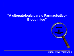 A citopatologia para o Farmacêutico