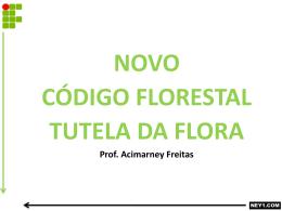 novo código florestal tutela da flora
