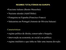 REGIMES TOTALITÁRIOS NA EUROPA