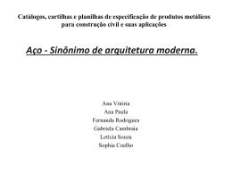 Aço - Sinônimo de Estrutura Moderna