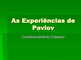As Experiências de Pavlov