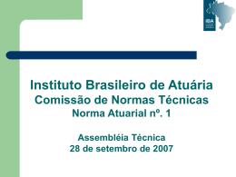 Norma Atuarial nº. 1 - Instituto Brasileiro de Atuária