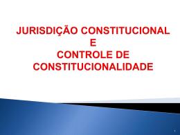 CONTROLE DE CONSTITUCIONALIDADE DIFUSO NOÇOES
