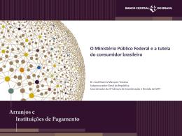 O Ministério Público Federal e a tutela do consumidor brasileiro
