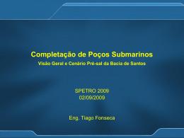 Completação de Poços Submarinos - Visão Geral e Cenário Pré