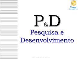 P&D CELESC DISTRIBUIÇÃO S.A.