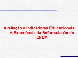 A Experiência da Reformulação do ENEM
