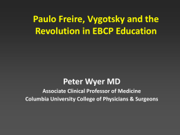 Paulo Freire, Vigotsky and the Revolution in EBCP Education