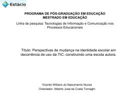 Título: Perspectivas de mudança na identidade escolar em